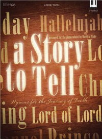 A_Story_to_Tell:_Hymns_for_the