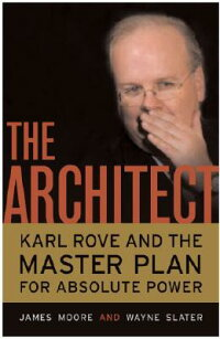 The_Architect:_Karl_Rove_and_t