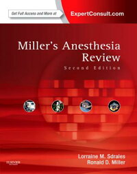 Miller'sAnesthesiaReview:ExpertConsult-OnlineandPrint