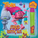 DreamWorks Trolls: Sing with Us! [With Toy Microphone]