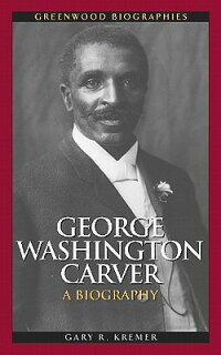 GeorgeWashingtonCarver:ABiography