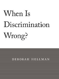 When_Is_Discrimination_Wrong?