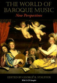 TheWorldofBaroqueMusic:NewPerspectives[With2CDSampler][GeorgeB.Stauffer]
