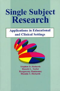 Single-SubjectResearch:ApplicationinEducationalandClinicalSettings