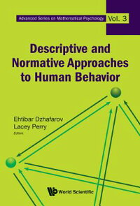 DescriptiveandNormativeApproachestoHumanBehavior