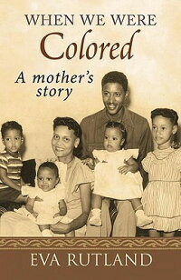When_We_Were_Colored:_A_Mother