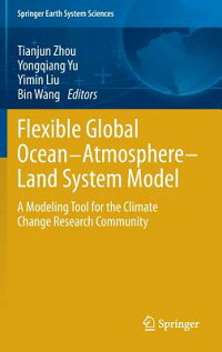 FlexibleGlobalOcean-Atmosphere-LandSystemModel:AModelingToolfortheClimateChangeResearch[TianjunZhou]