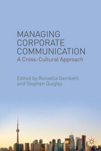 ManagingCorporateCommunication:ACross-CulturalApproach[RosellaGambetti]