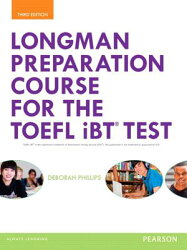 Longman Preparation Course for the TOEFL(R) Ibt Test, with Myenglishlab and Online Access to MP3 Fil