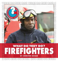 What_Do_They_Do?_Firefighters