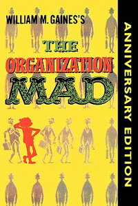 The_Organization_Mad