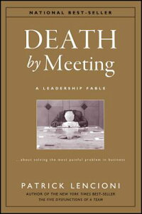 Death_by_Meeting:_A_Leadership