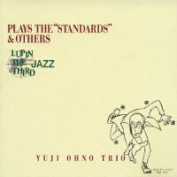 "LUPIN_THE_THIRD「JAZZ」PLAYS_THE""STANDARDS""&OTHERS"