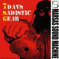 7DAYS_SADISTIC_GEAR