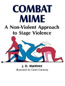 Combat Mime: A Non-Violent Approch to Stage Violence