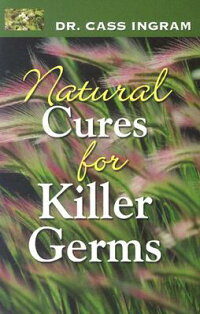 Natural_Cures_for_Killer_Germs