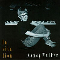 【輸入盤】Invitation[NancyWalker]