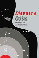 How America Got Its Guns: A History of the Gun Violence Crisis