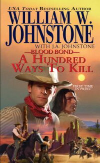 BloodBond:AHundredWaystoKill[WilliamW.Johnstone]