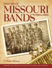 HistoryofMissouriBands:18002000