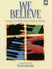 We_Believe:_Songs_of_Faith_fro