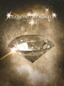 DIAMOND MEMORIES (初回限定盤 CD+DVD)