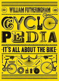 Cyclopedia:It'sAllabouttheBike
