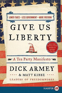 Give_Us_Liberty:_A_Tea_Party_M