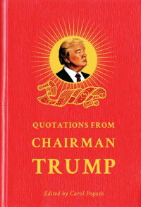 QuotationsfromChairmanTrump[CarolPogash]