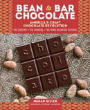 Bean-To-Bar Chocolate: America's Craft Chocolate Revolution: The Origins, the Makers, and the Mind-B