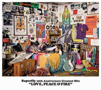 Superfly10thAnniversaryGreatestHits「LOVE,PEACE&FIRE」(通常盤3CD)[Superfly]