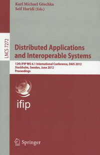 DistributedApplicationsandInteroperableSystems:12thIfipWg6.1InternationalConference,Dais[KarlMichaelG.Schka]