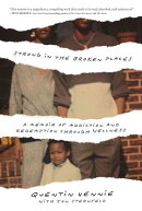 Strong in the Broken Places: A Memoir of Addiction and Redemption Through Wellness