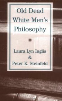 Old_Dead_White_Men's_Philosoph