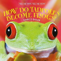 How_Do_Tadpoles_Become_Frogs?