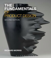 TheFundamentalsofProductDesign[RichardMorris]