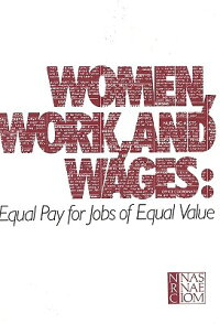 Women,Work,andWages:EqualPayforJobsofEqualValue[CommitteeonOcupationalClassification]