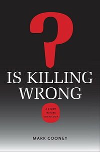 Is_Killing_Wrong?:_A_Study_in