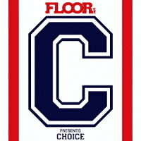 "FLOORnetpresents""CHOICE"