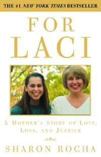 For_Laci:_A_Mother's_Story_of