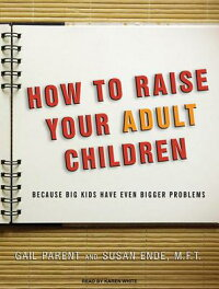 How_to_Raise_Your_Adult_Childr