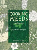 Cooking Weeds: A Vegetarian Cookery Book