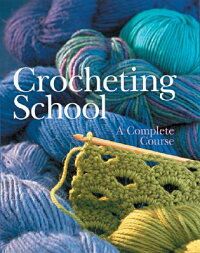 Crocheting_School:_A_Complete