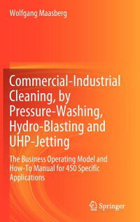 Commercial-IndustrialCleaning,byPressure-Washing,Hydro-BlastingandUhp-Jetting:TheBusinessOp