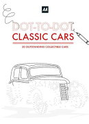 Dot-To-Dot Classic Cars: 20 Outstanding Collectible Cars