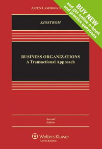 BusinessOrganizations:ATransactionalApproach[WilliamK.Sjostrom,Jr.]
