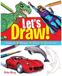 Let'sDraw:Animals,People,Cars,Cartoons[PeterGray]