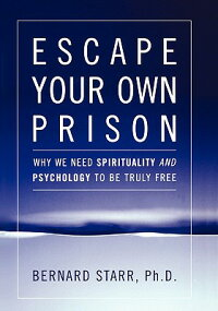 Escape_Your_Own_Prison:_Why_We