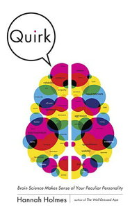 Quirk:_Brain_Science_Makes_Sen