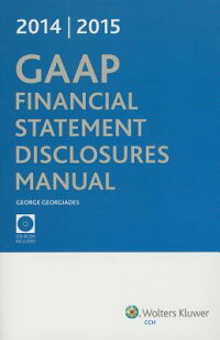 GAAPFinancialStatementDisclosuresManual,(W/CDROM),20142015[GeorgeGeorgiades]